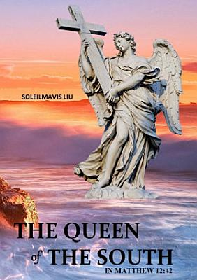 The Queen of the South in Matthew 12 42 PDF