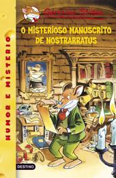 O misterioso manuscrito da Nostrarratus: Geronimo Stilton Gallego 3