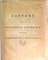 Rapport van de personele commissie, benoemd bij Zijner Majesteits besluit, van den 15den julij 1815 [i.e. 1814], no. 76 [tot herziening der Wetgeving op het Zegel, en Registratie, het Regt van Griffie en Hypotheek