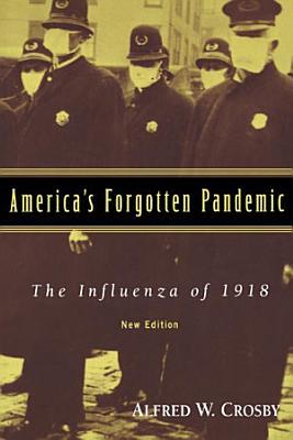 America s Forgotten Pandemic
