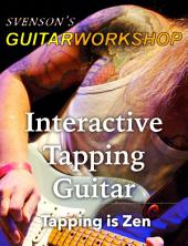 Interactive Tapping Guitar: Tapping is Zen