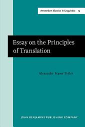 Essay on the Principles of Translation (3rd rev. ed., 1813): New edition