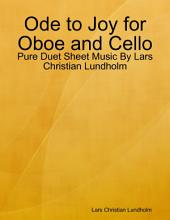 Ode to Joy for Oboe and Cello - Pure Duet Sheet Music By Lars Christian Lundholm