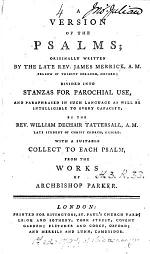 A Version of the Psalms originally written by ... James Merrick ... divided into stanzas ... by ... William Dechair Tattersall ... With a suitable collect to each psalm, from the works of Archbishop Parker