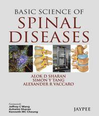 Basic Science of Spinal Diseases PDF