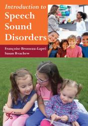 Introduction To Speech Sound Disorders Book PDF