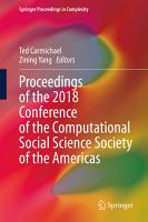 Proceedings of the 2018 Conference of the Computational Social Science Society of the Americas PDF