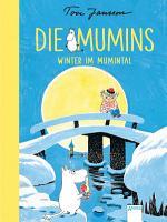 Die Mumins  6   Winter im Mumintal PDF