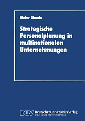 Strategische Personalplanung in multinationalen Unternehmungen PDF