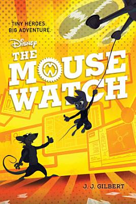 The Mouse Watch  Volume 1