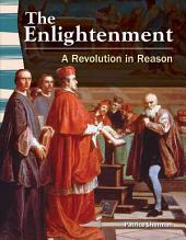 The Enlightenment: A Revolution in Reason