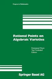 Rational Points on Algebraic Varieties: Zweite, aktualisierte und erweiterte Auflage