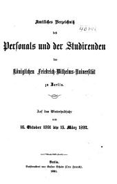 Amtliches Verzeichnis des Personals und der Studirenden der Königlichen Friedrich-Wilhelms-Universität zu Berlin
