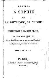 Lettres à Sophie sur la physique, la chimie et l'histoire naturelle: Volume1