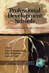 Professional Development Schools: Advances in Community Thought and Research