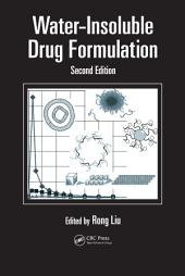 Water-Insoluble Drug Formulation, Second Edition: Edition 2