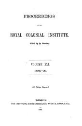 Proceedings of the Royal Colonial Institute: Volume 21