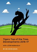 Tigers Top of the Tree: Developments 2016-17
