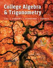 College Algebra and Trigonometry: Edition 6