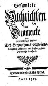 Gesamlete Nachrichten Den gegenwärtigen Zustand des Herzogthums Schlesien betreffend: Band 47