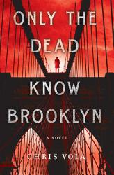 Only The Dead Know Brooklyn Book PDF