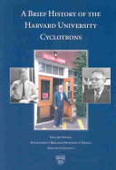 A Brief History of the Harvard University Cyclotrons