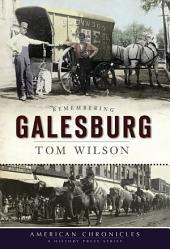 Remembering Galesburg