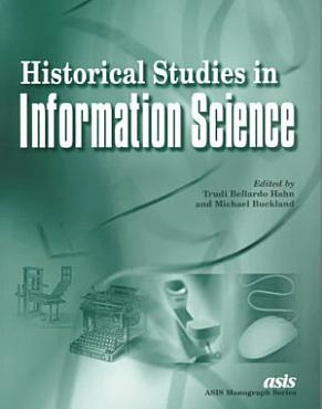 Historical Studies in Information Science PDF