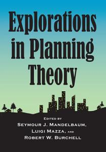 Explorations in Planning Theory