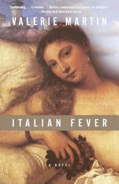 Italian Fever: A Novel