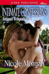 Intimate Confessions [Intimate Temptations 2]
