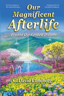 Download Our Magnificent Afterlife Book