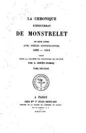 La chronique d'Enguerran de Monstrelet: en deux livres, avec pièces justificatives
