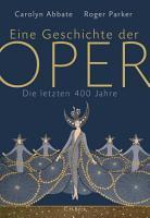Eine Geschichte der Oper PDF