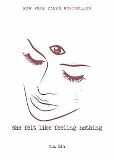 She Felt Like Feeling Nothing Book
