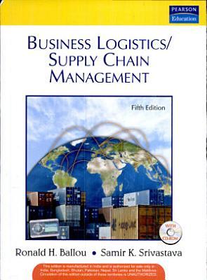 Business Logistics Supply Chain Management