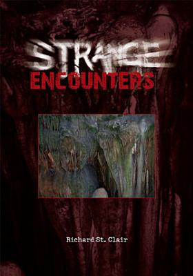Strange Encounters