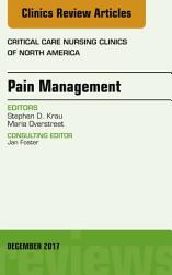 Pain Management An Issue Of Critical Nursing Clinics E Book PDF