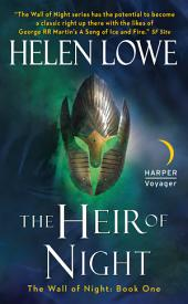 The Heir of Night: The Wall of Night Book One