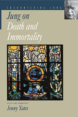 Jung on Death and Immortality