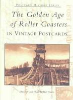 The Golden Age of Roller Coasters PDF
