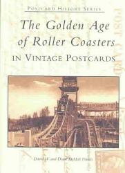 The Golden Age Of Roller Coasters Book PDF