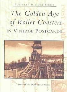 The Golden Age of Roller Coasters Book