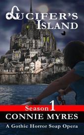 Lucifer's Island: A Gothic Horror Soap Opera (Season 1)