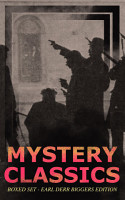 MYSTERY CLASSICS Boxed Set   Earl Derr Biggers Edition  Illustrated  PDF