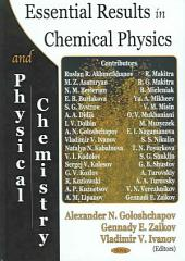 Essential Results in Chemical Physics and Physical Chemistry