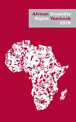 African Disability Rights Yearbook Volume 6 2018