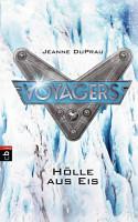 Voyagers   H  lle aus Eis PDF