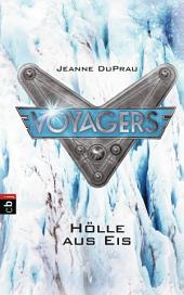 Voyagers - Hölle aus Eis