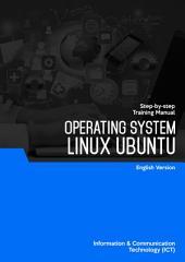 LINUX (UBUNTU): Step-by-Step Training Manual